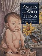 Angels and wild things : the archetypal poetics of Maurice Sendak