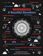 Mathematics : a beautiful elsewhere