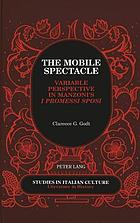 The mobile spectacle : variable perspective in Manzoni's I promessi sposi
