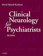 Clinical neurology for psychiatrists