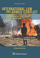 International law and armed conflict : fundamental principles and contemporary challenges in the law of war