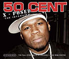 50 Cent x-posed : the interview.