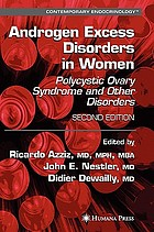 Androgen excess disorders in women : polycystic ovary syndrome and other disorders