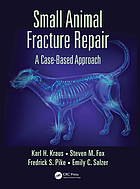Small animal fracture repair : a case-based approach