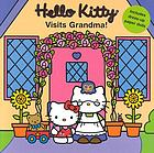 Hello Kitty visits Grandma!