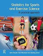 Statistics for Sports and Exercise Science : A Practical Approach.