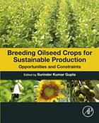 Breeding Oilseed Crops for Sustainable Production : Opportunities and Constraints.