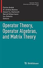 Operator theory, operator algebras, and matrix theory