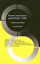 Process assessment and ISO/IEC 15504 : a reference book