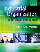 Industrial organization : a European perspective