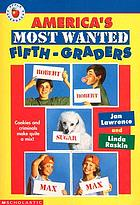 America's most wanted fifth-graders