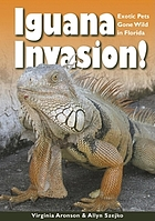 Iguana invasion! : exotic pets gone wild in Florida