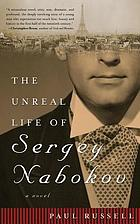The unreal life of Sergey Nabokov : a novel