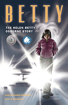 Betty : the Helen Betty Osborne story