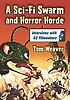 A sci-fi swarm and horror horde : interviews with... by  Tom Weaver