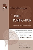 The path of purification : Visuddhimagga