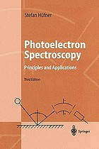 Photoelectron spectroscopy : principles and applications ; with 28 tables