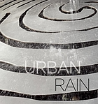 Urban rain : stormwater as resource : a city of San Jose public art project at Roosevelt Community Center