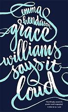 Grace Williams says it loud
