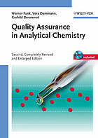 Quality assurance in analytical chemistry : applications in environmental, food, and materials analysis, biotechnology, and medical engineering