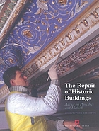 The repair of historic buildings : advice on principles and methods