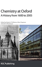 Chemistry at Oxford : a history from 1600 to 2005