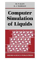 Computer simulation of liquids