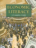 Economic literacy : a complete guide