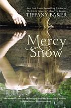 Mercy Snow : a novel