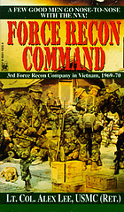 Force Recon command : 3d Force Recon Company in Vietnam, 1969-1970