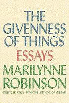 The givenness of things : essays