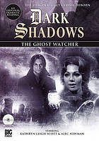 Dark Shadows. / The ghost watcher