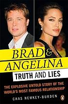 Brad and Angelina : truth and lies.