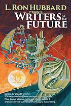 L. Ron Hubbard presents Writers of the future. Volume 32