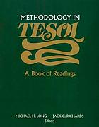 Methodology in TESOL : a book of readings