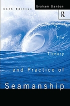 The theory and practice of seamanship