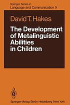 The Development of Metalinguistic Abilities in Children