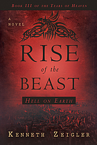 Rise of the beast : hell on earth : [a novel]