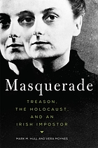 Masquerade : Treason, the Holocaust, and an Irish impostor