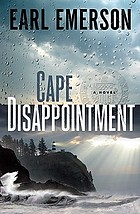Cape Disappointment : a novel
