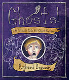 Ghosts! : the ultimate guide for ghost hunters