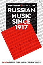 Russian music since 1917 : new understandings