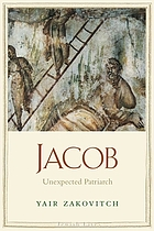 Jacob : unexpected patriarch