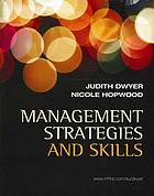 Management strategies and skills