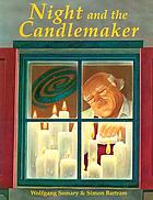 Night and the candlemaker