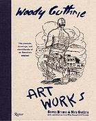 Woody Guthrie : art works