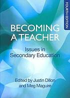 Becoming a teacher : issues in secondary education