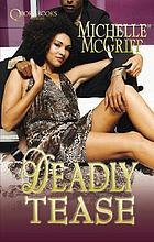 Deadly tease : a novel