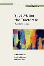 Supervising the doctorate : a guide to success