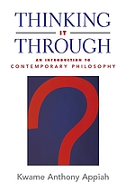Thinking it through : an introduction to contemporary philosophy